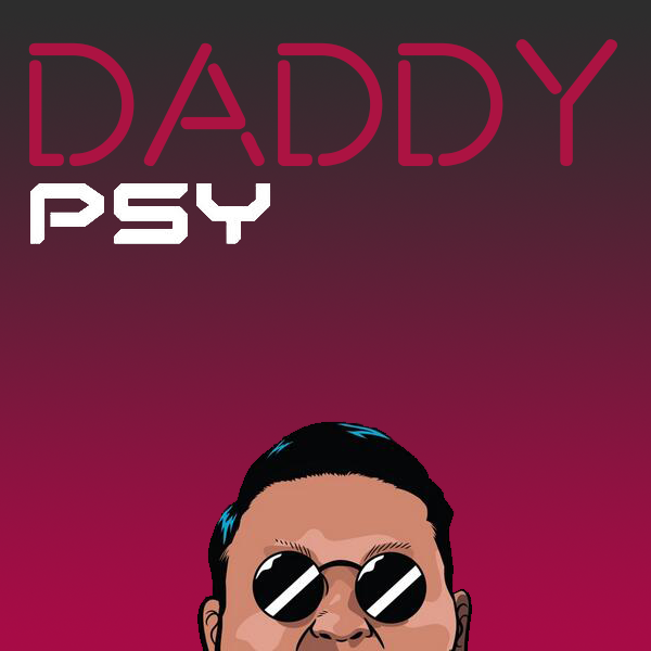 PSY - DADDY (feat. CL of 2NE1) PsyDaddy