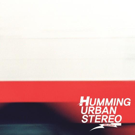 HummingUrbanStereoDelicacy