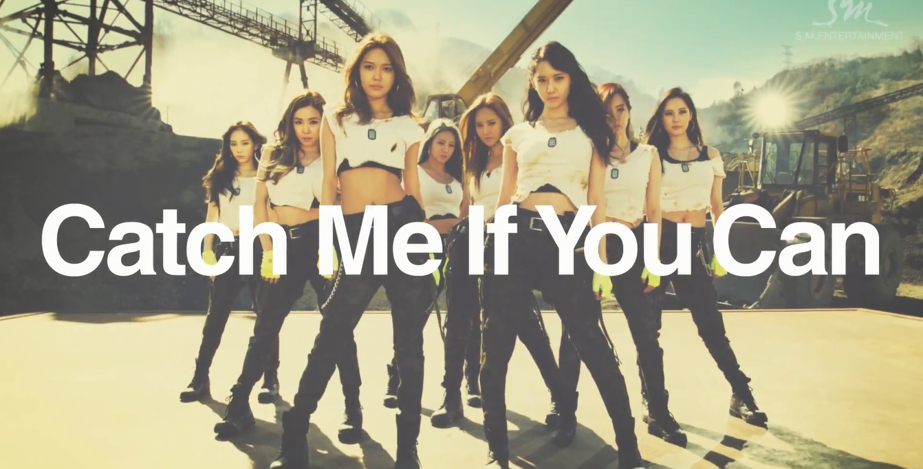 Catch Me If You Can May Sound Terrible But Snsd Are Dedicated To